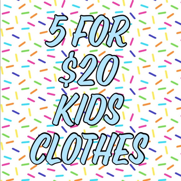 Other - 🎉 5 For $20 Kids Clothes 🎉